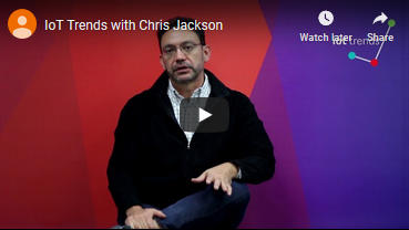 IoT Trends with Chris Jackson