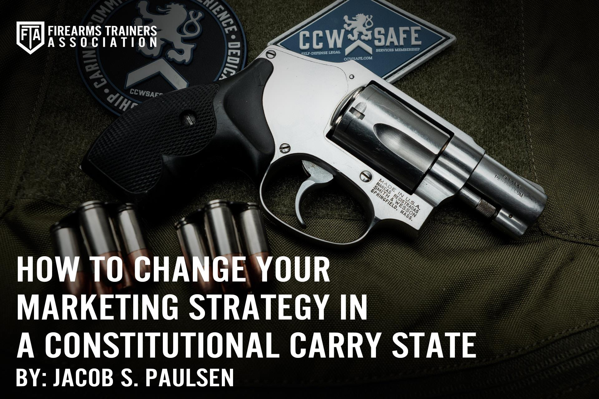 HOW TO CHANGE YOUR MARKETING STRATEGY IN A CONSTITUTIONAL CARRY STATE