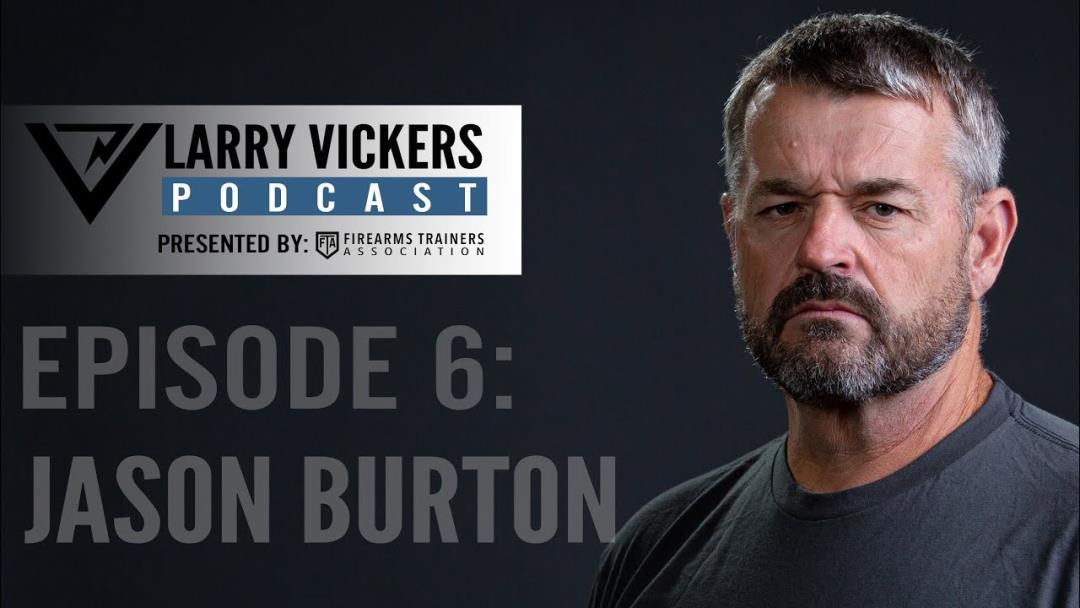 Video: Larry Vickers Interviews Jason Burton