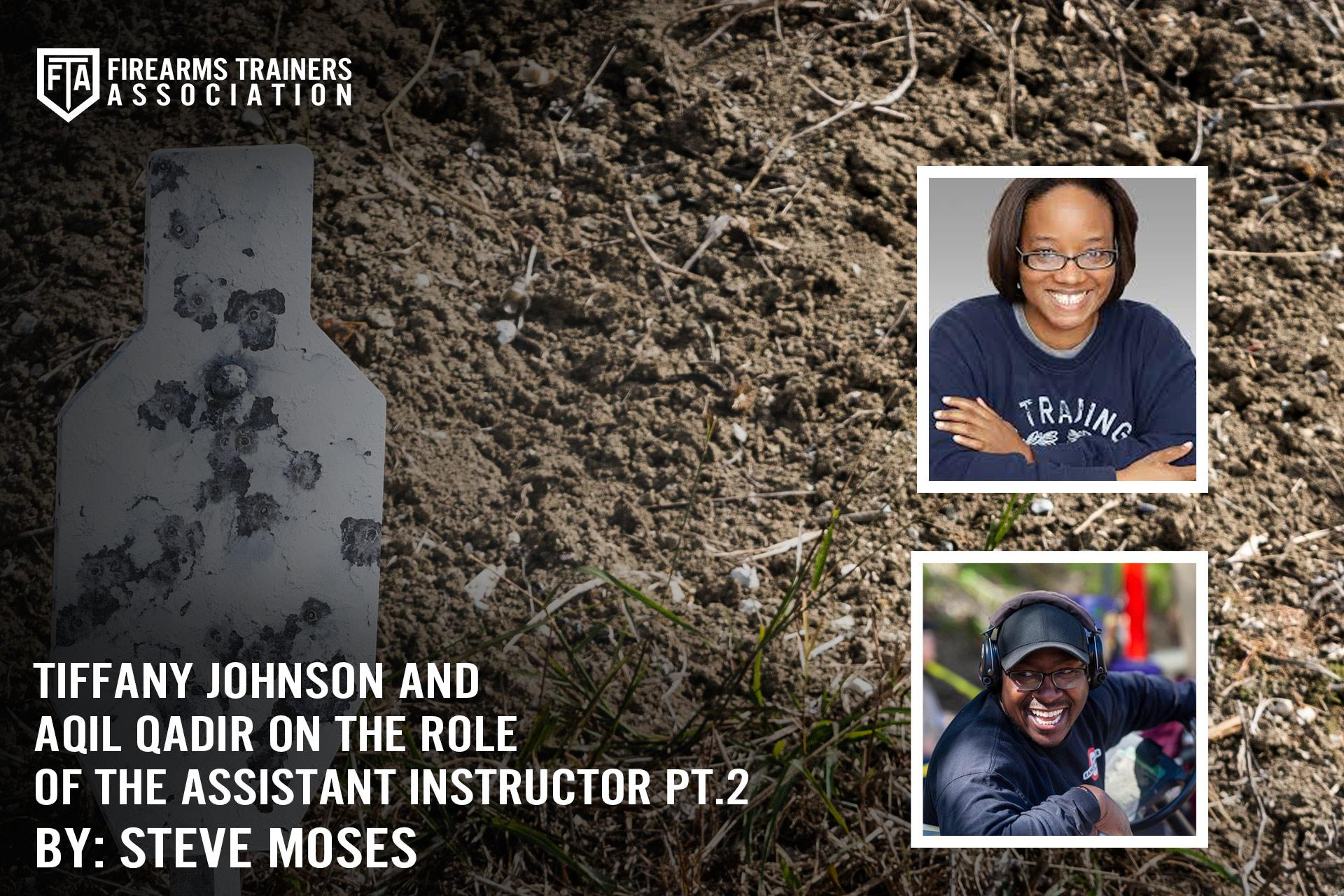 TIFFANY JOHNSON AND AQIL QADIR ON THE ROLE OF THE ASSISTANT INSTRUCTOR PT. 2