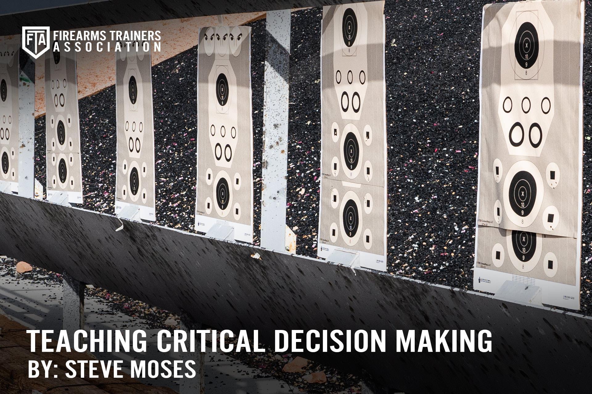 TEACHING CRITICAL DECISION MAKING