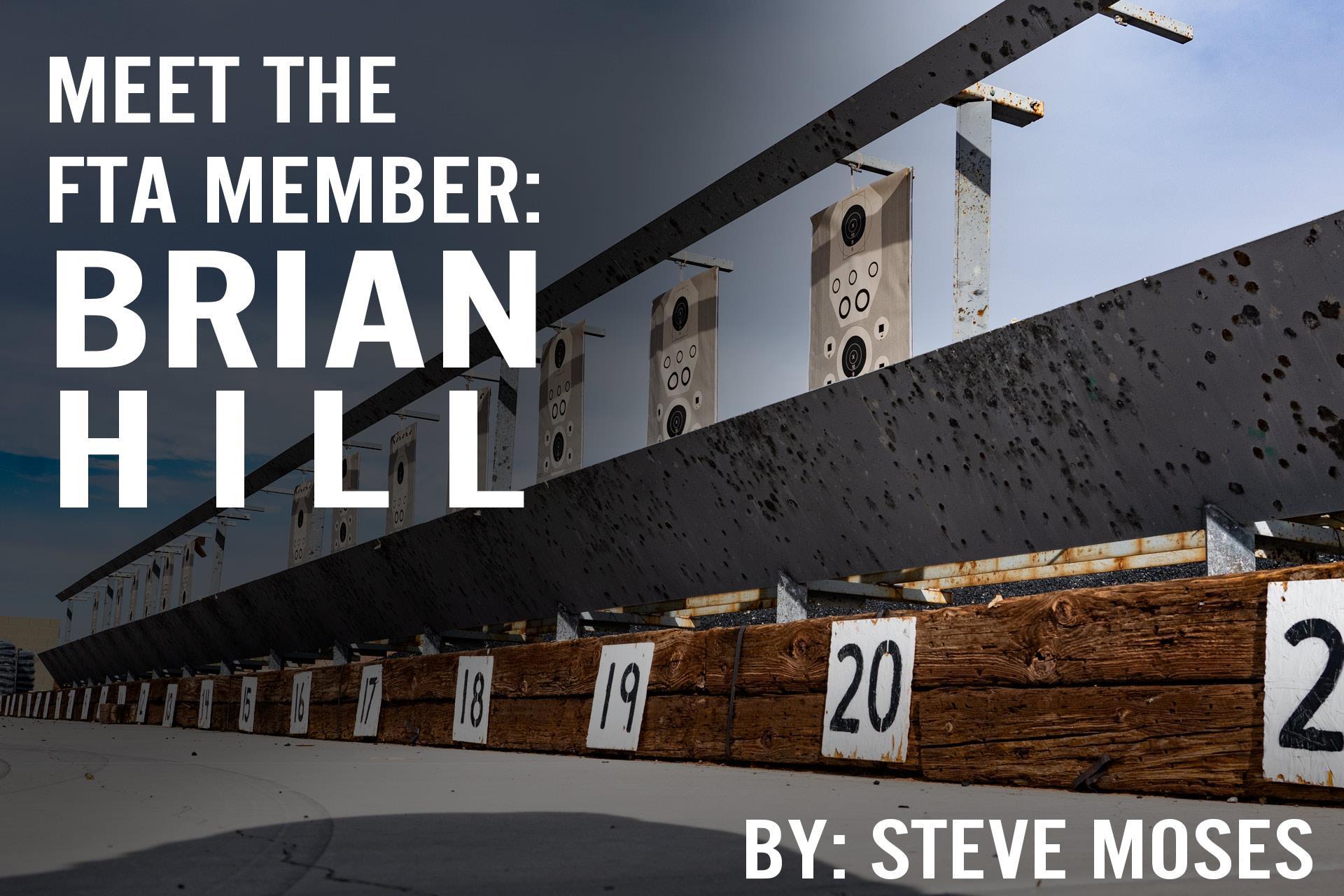 MEET THE FTA MEMBER SERIES: BRIAN HILL