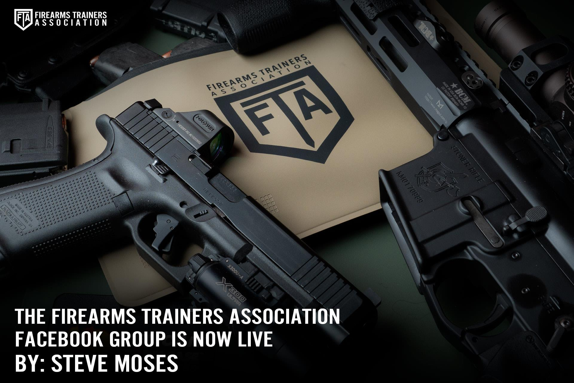 THE FIREARMS TRAINERS ASSOCIATION FACEBOOK GROUP IS NOW LIVE