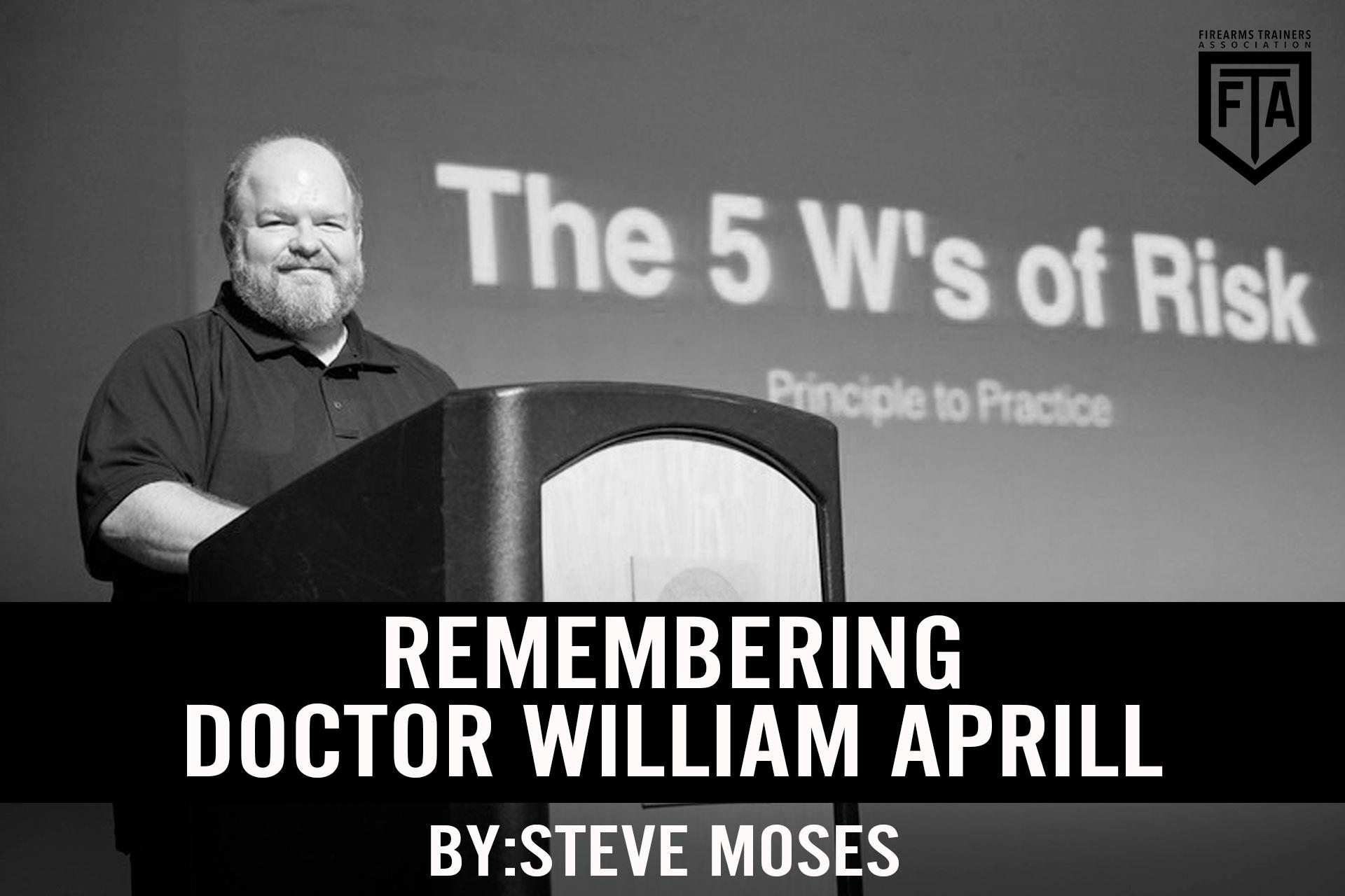 REMEMBERING DOCTOR WILLIAM APRILL