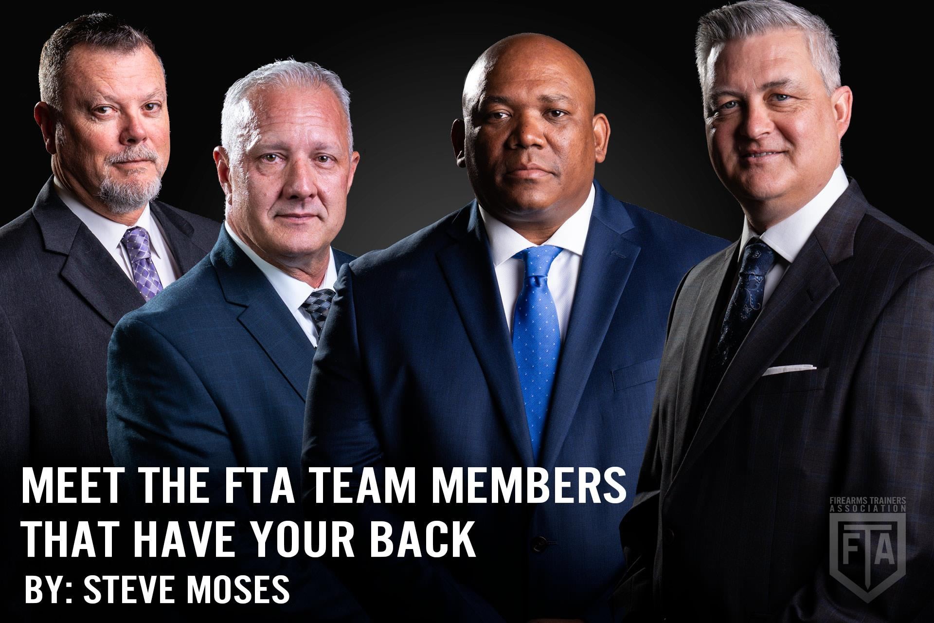 MEET THE FTA TEAM MEMBERS THAT HAVE YOUR BACK