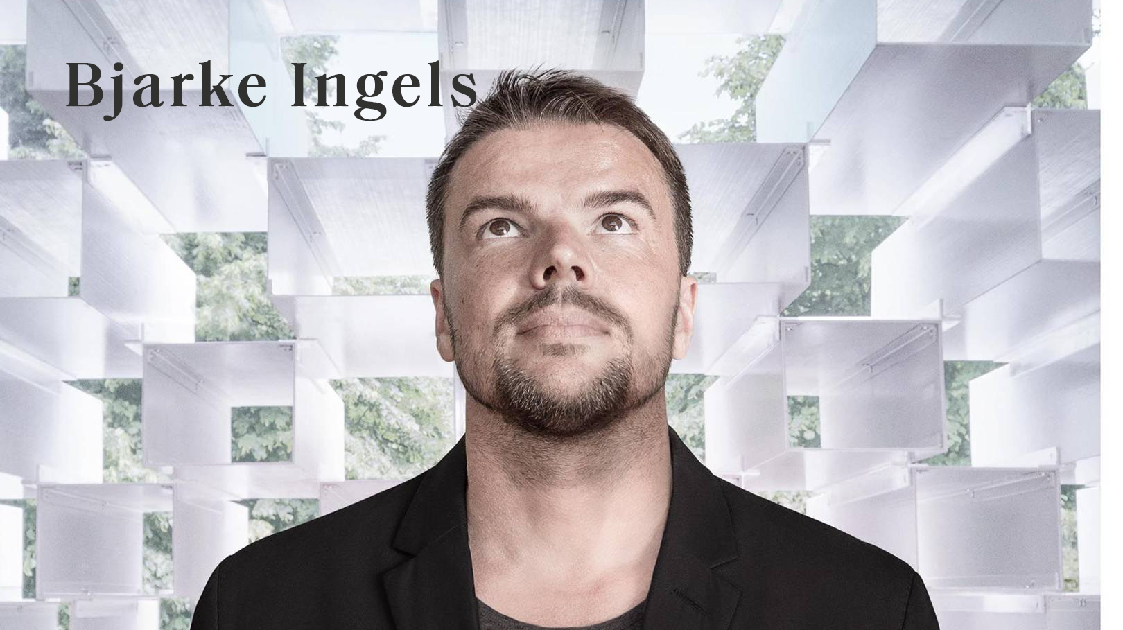 Bjarke Ingels