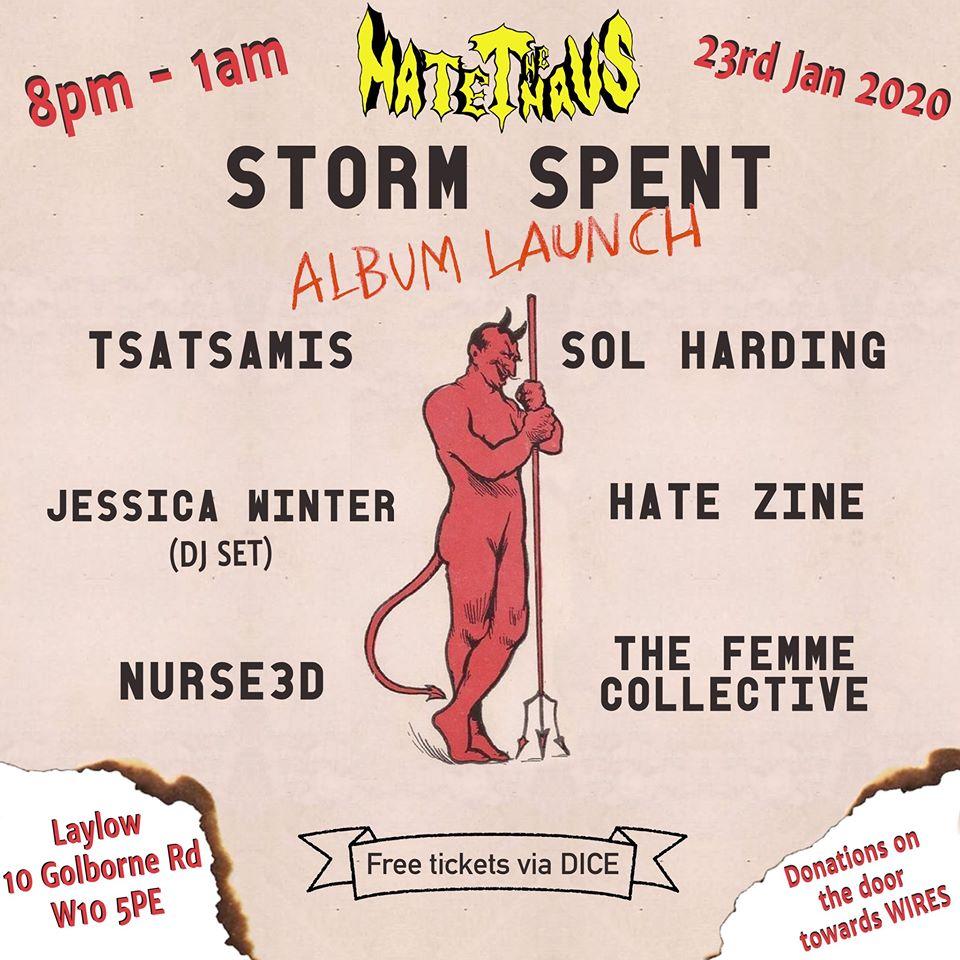Hate The Haus 8 - Storm Spent Album Launch