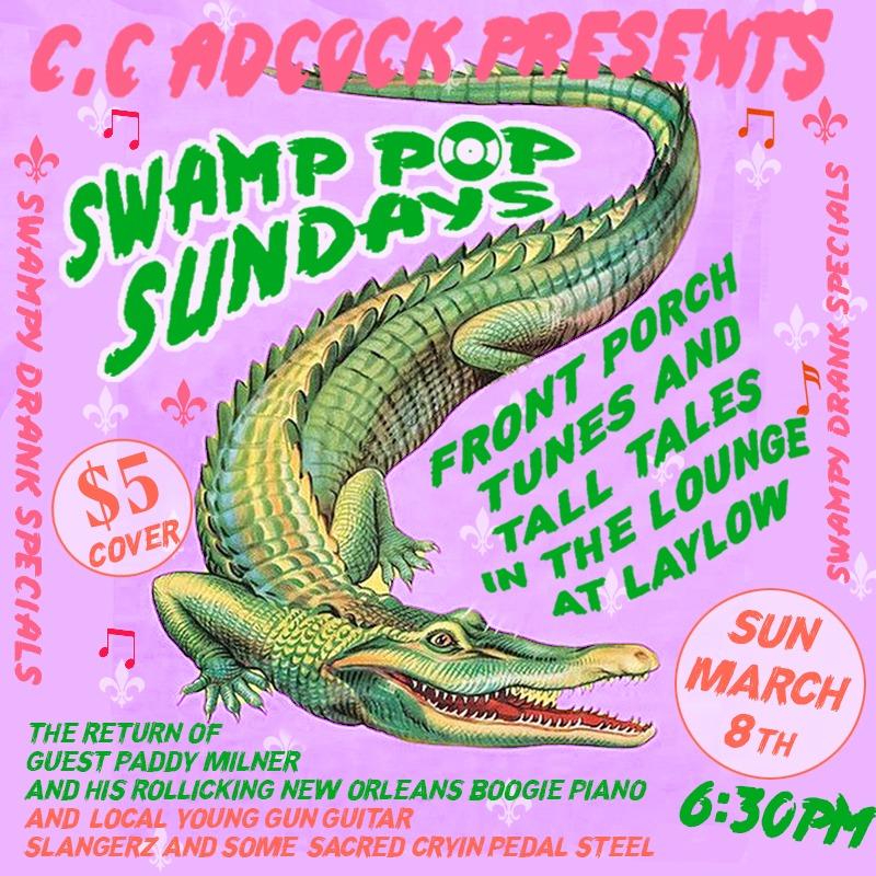CC Adcock Presents Swamp Pop Sundays