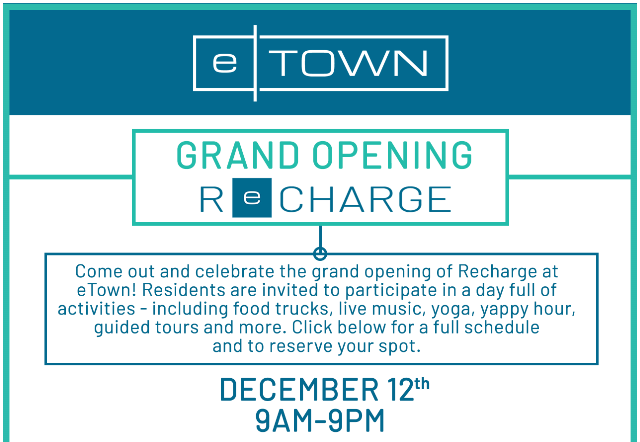 Recharge at eTown Resident Grand Opening Event- ALL DAY CELEBRATION