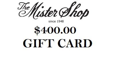 THE MISTER SHOP GIFT CARD $400