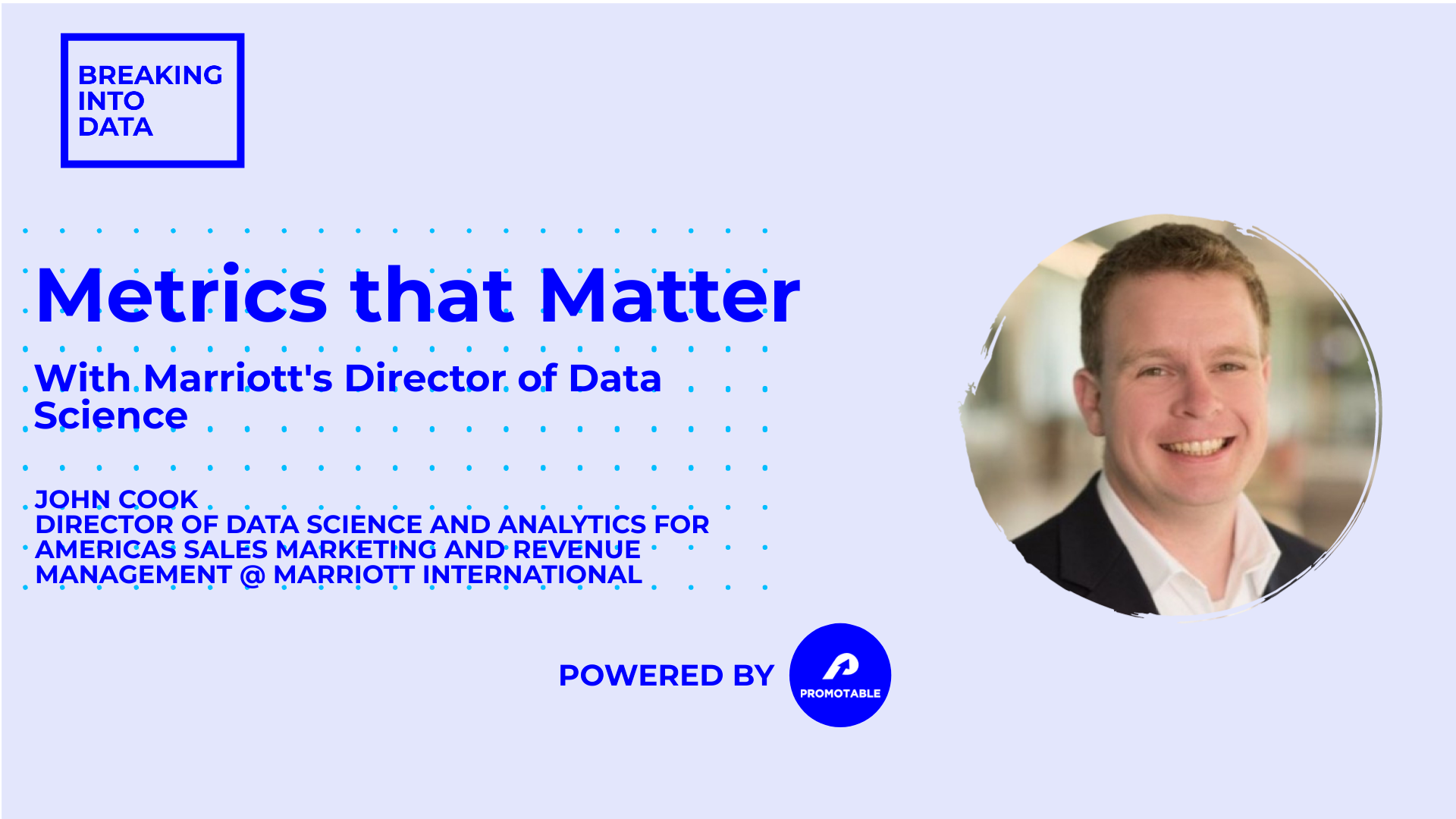 [VIRTUAL] Metrics that Matter with Marriott's Director of Data Science