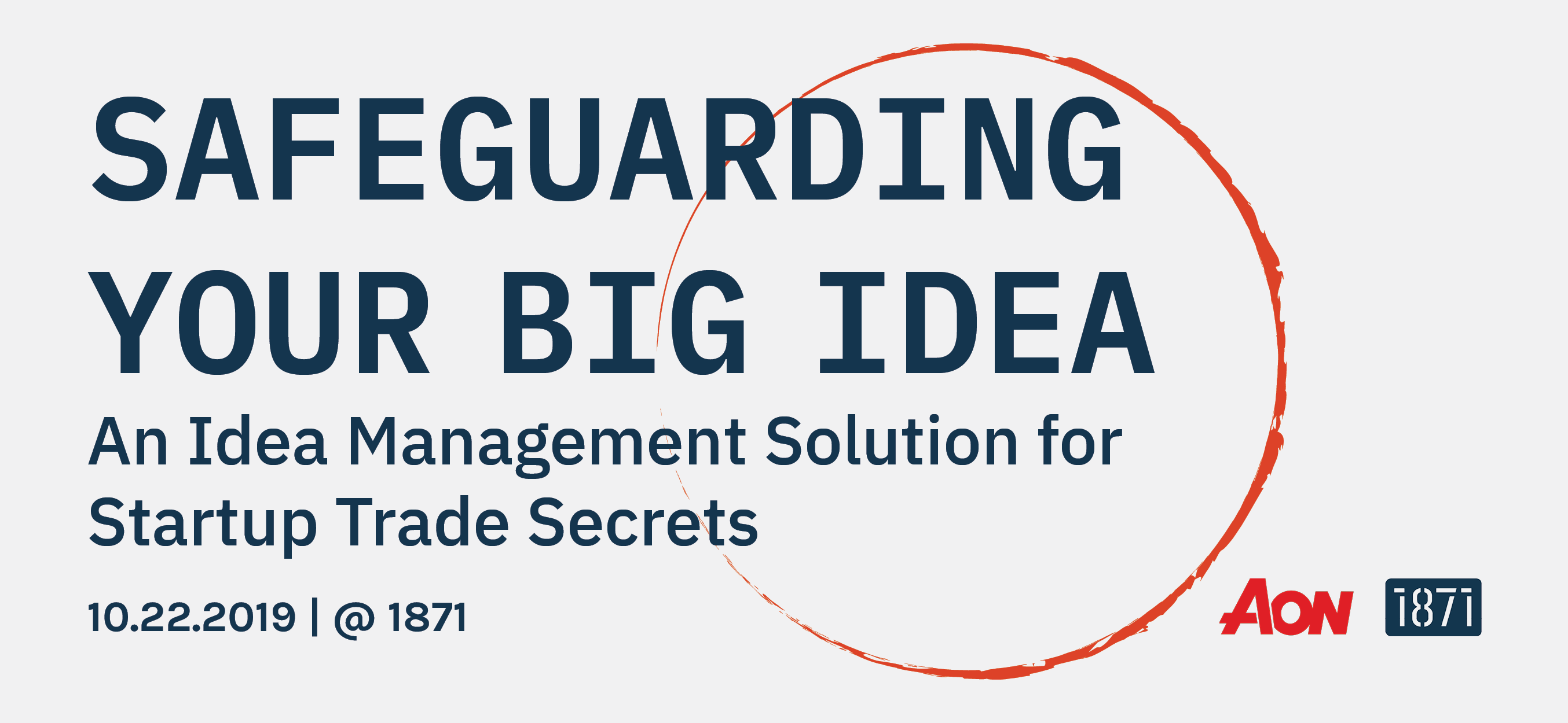 Safeguarding Your Big Idea