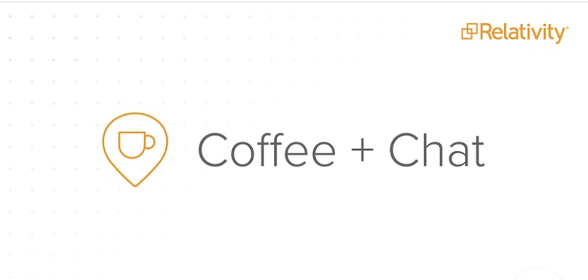 Coffee + Chat with Relativity's Technical Product Managers