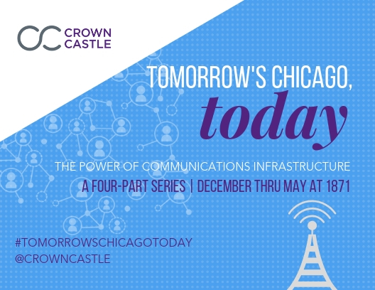Tomorrow's Chicago Today: Communications Infrastructure and What it Enables