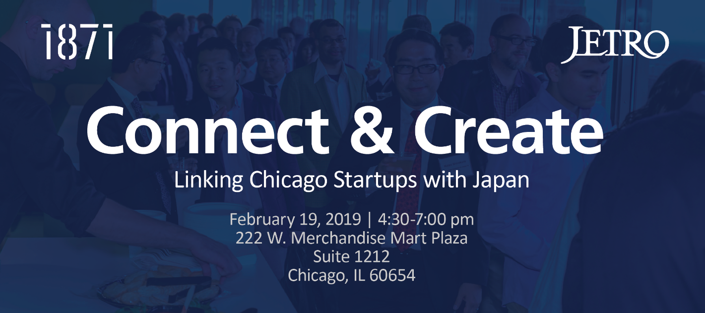 Connect & Create - Linking Chicago Startups with Japan