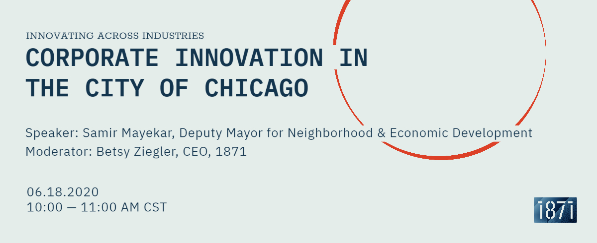 [VIRTUAL] A Look Inside Corporate Innovation Strategies with the City of Chicago