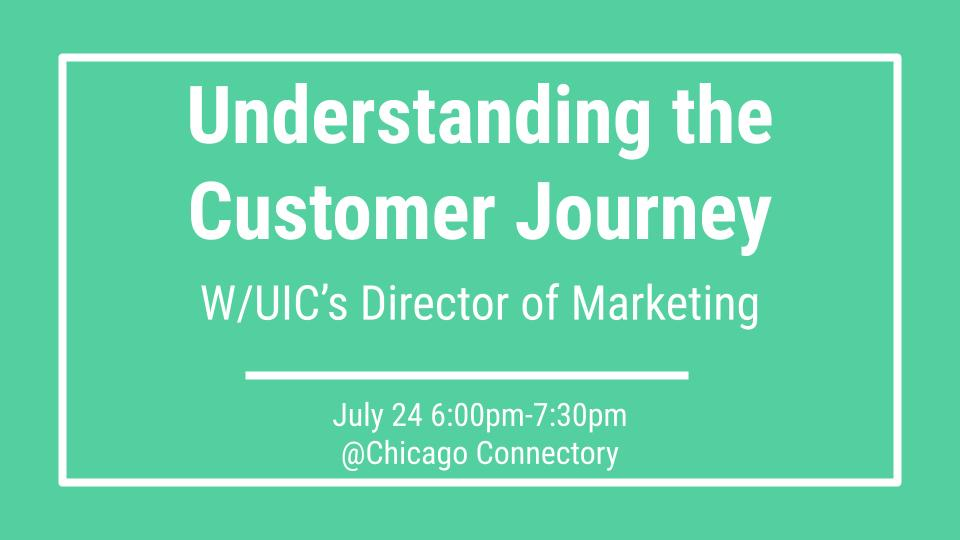 Understanding the Customer Journey with UIC's Director of Marketing