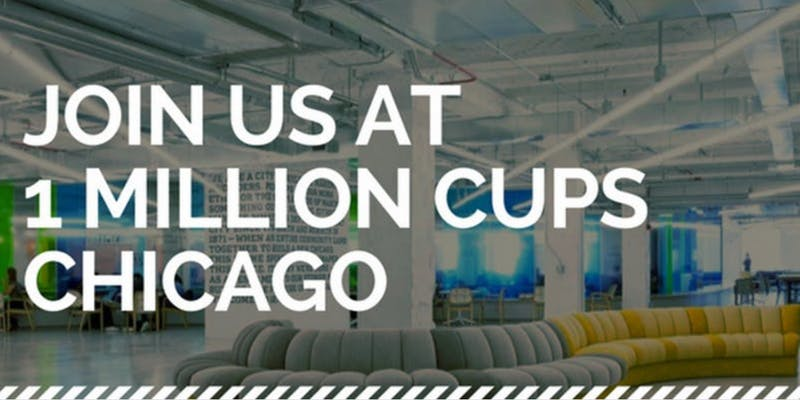 1 Million Cups Chicago: June Session