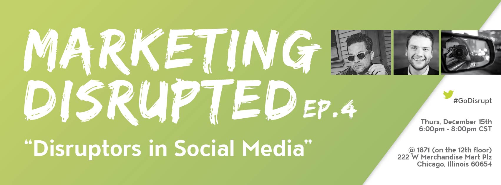Marketing Disrupted | Ep. 4: Disruptors in Social Media