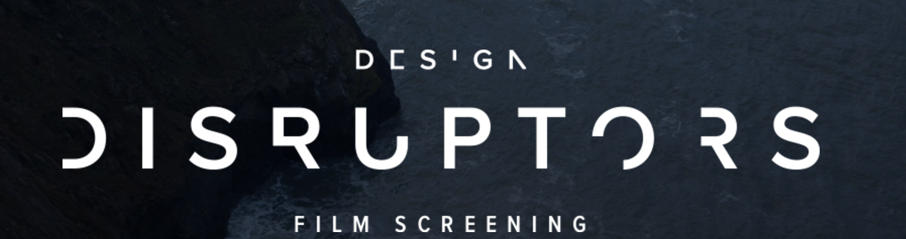 Design Disruptors Film Screening