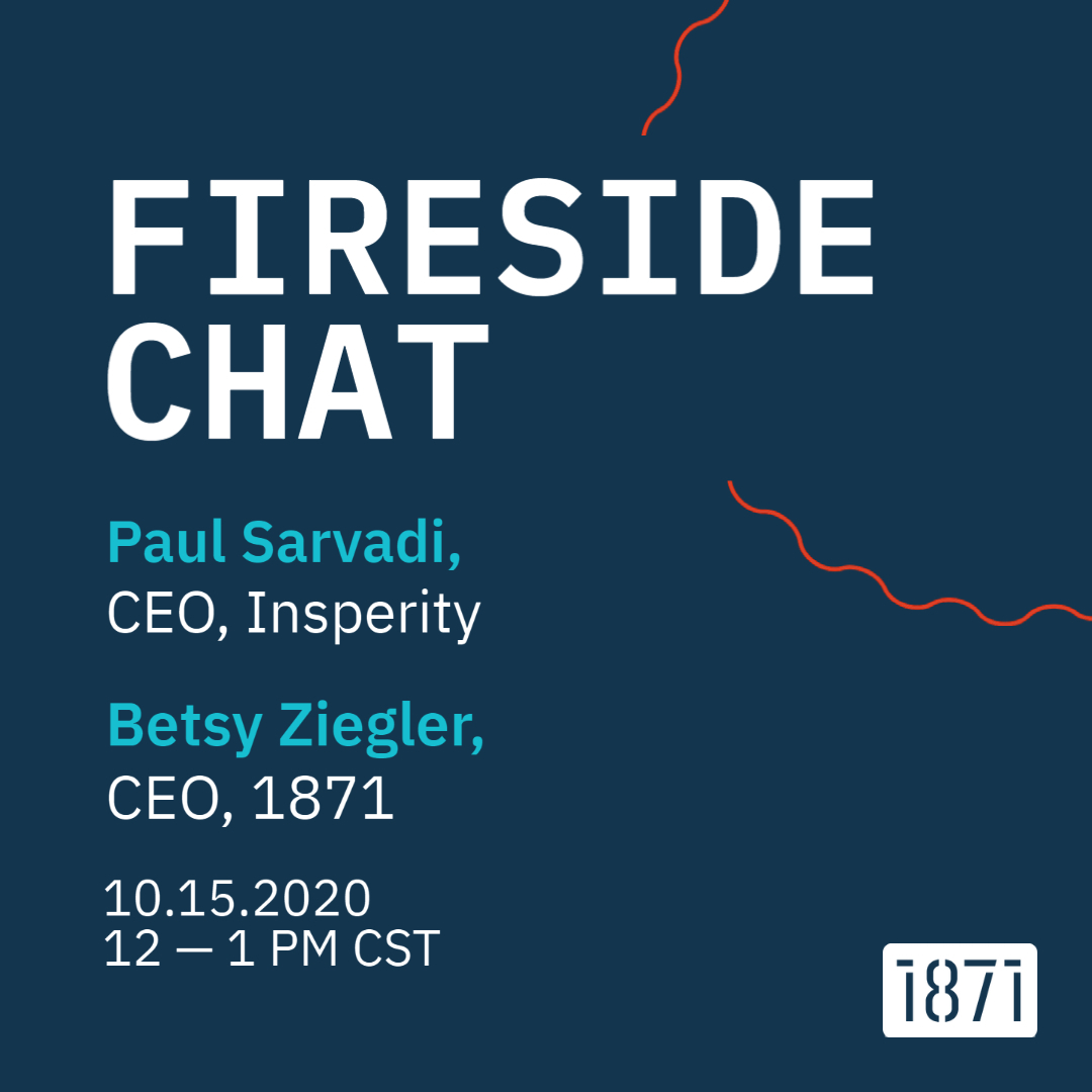 [VIRTUAL] 1871 CEO FIRESIDE CHAT