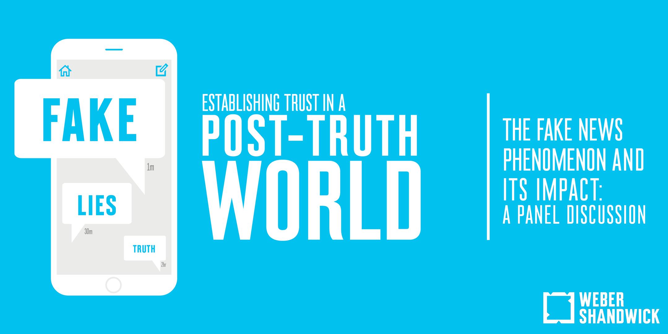 Establishing Trust in a Post-Truth World