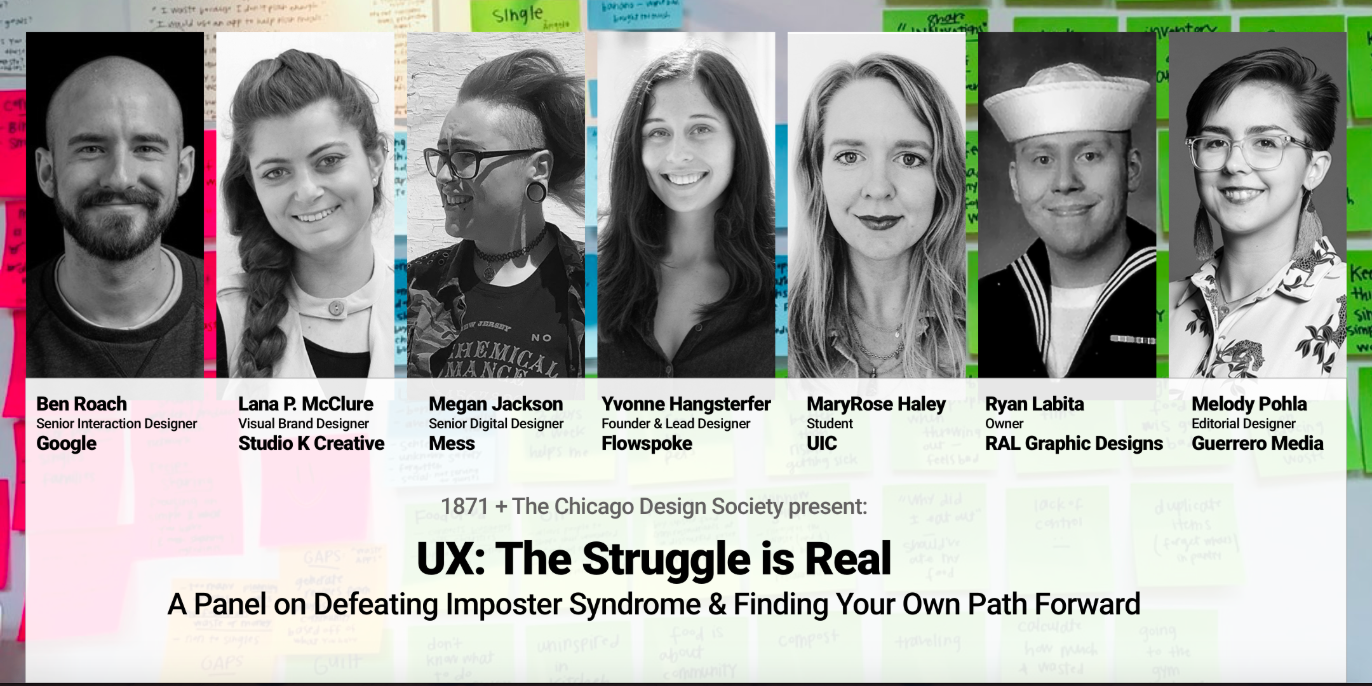 UX - The Struggle is Real: A Panel on Finding your Own Path Forward