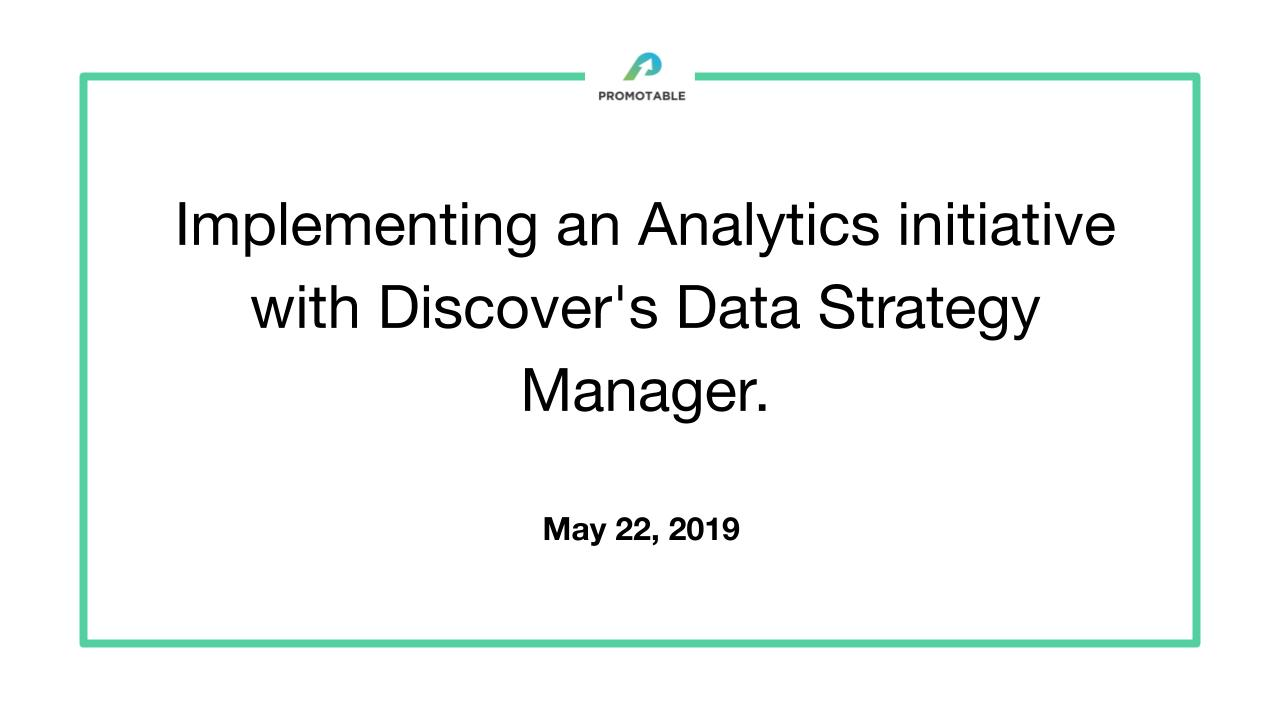 Implementing an Analytics Initiative with Discover's Data Strategy Manager