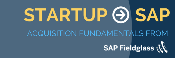 Lunch & Learn - Startup To SAP: Acquisition Fundamentals from SAP Fieldglass