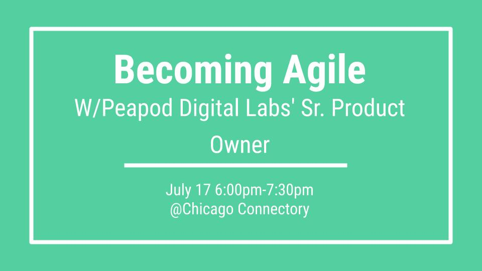 Becoming Agile with Peapod Digital Labs' Sr. Product Owner
