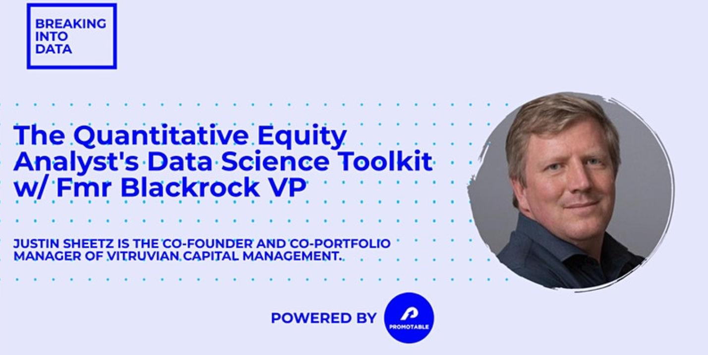 [VIRTUAL]  The Quantitative Equity Analyst's Data Science Toolkit w/ Fmr Blackrock VP