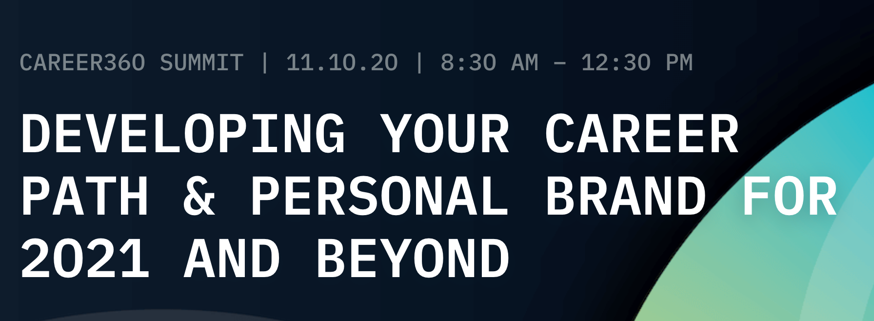 [VIRTUAL] PINTEREST CAREER360 SUMMIT: DEVELOPING YOUR CAREER PATH & PERSONAL BRAND FOR 2021 & BEYOND