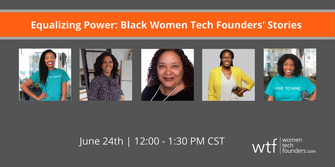 Equalizing Power: Black Women Tech Founders' Stories