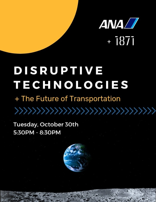 All Nippon Airways & 1871 Present: Disruptive Technologies and the Future of Transportation