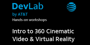 Intro to 360 Cinematic Video & Virtual Reality: Afternoon Session