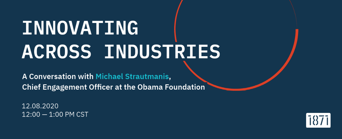 Innovating Across Industries: A Conversation with Michael Strautmanis, Chief Engagement Officer at the Obama Foundation