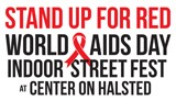 World AIDS Day STAND UP FOR RED Indoor Street Fest