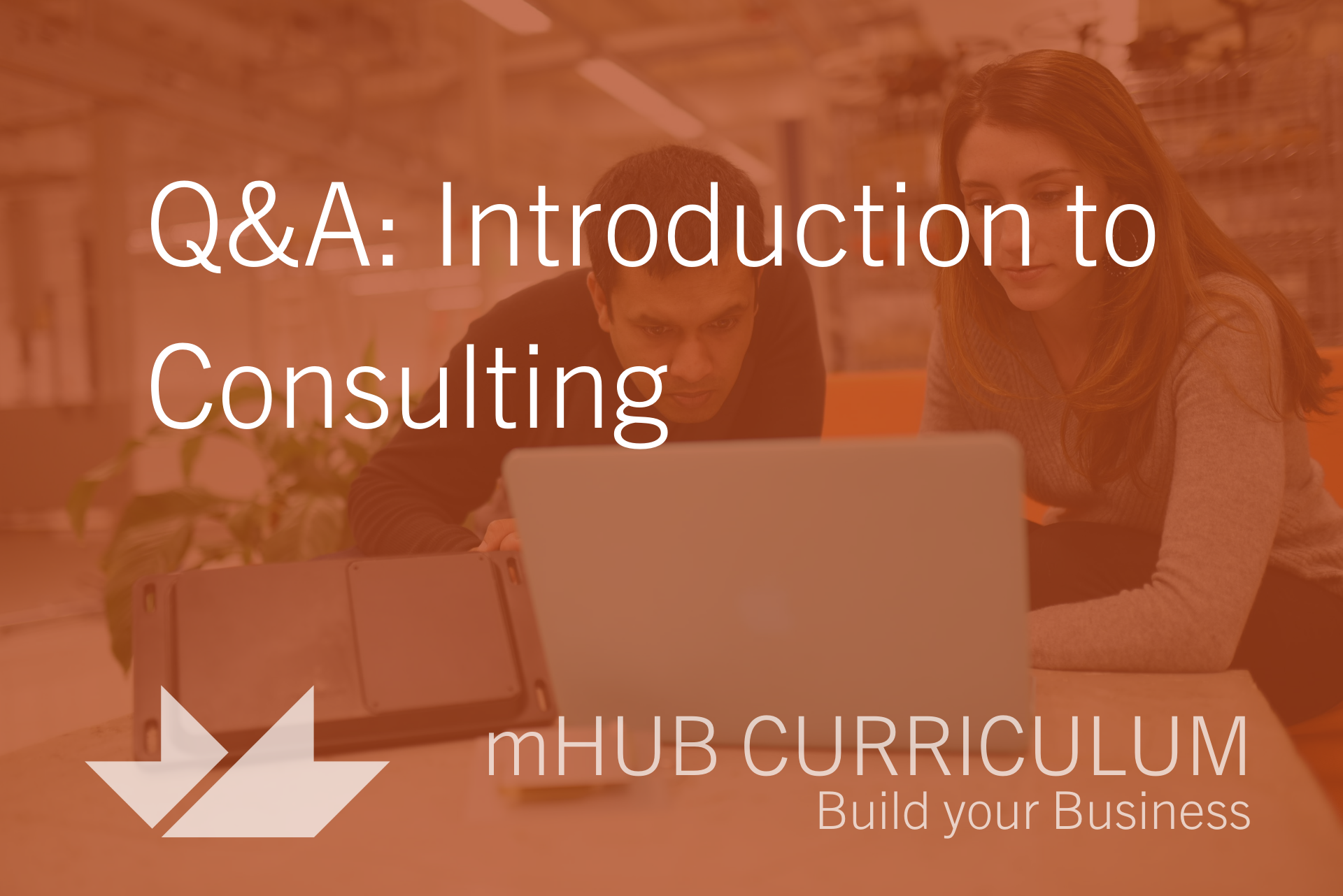Q&A: Introduction to Consulting
