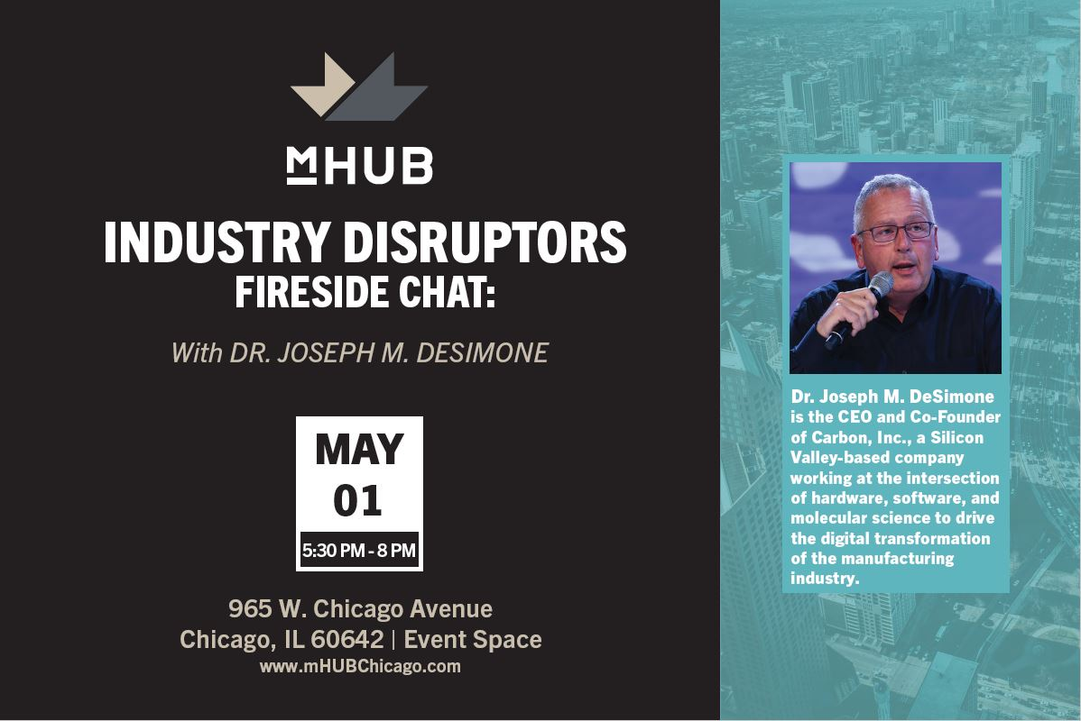 Industry Disruptors: Fireside Chat with Dr. Joe DeSimone