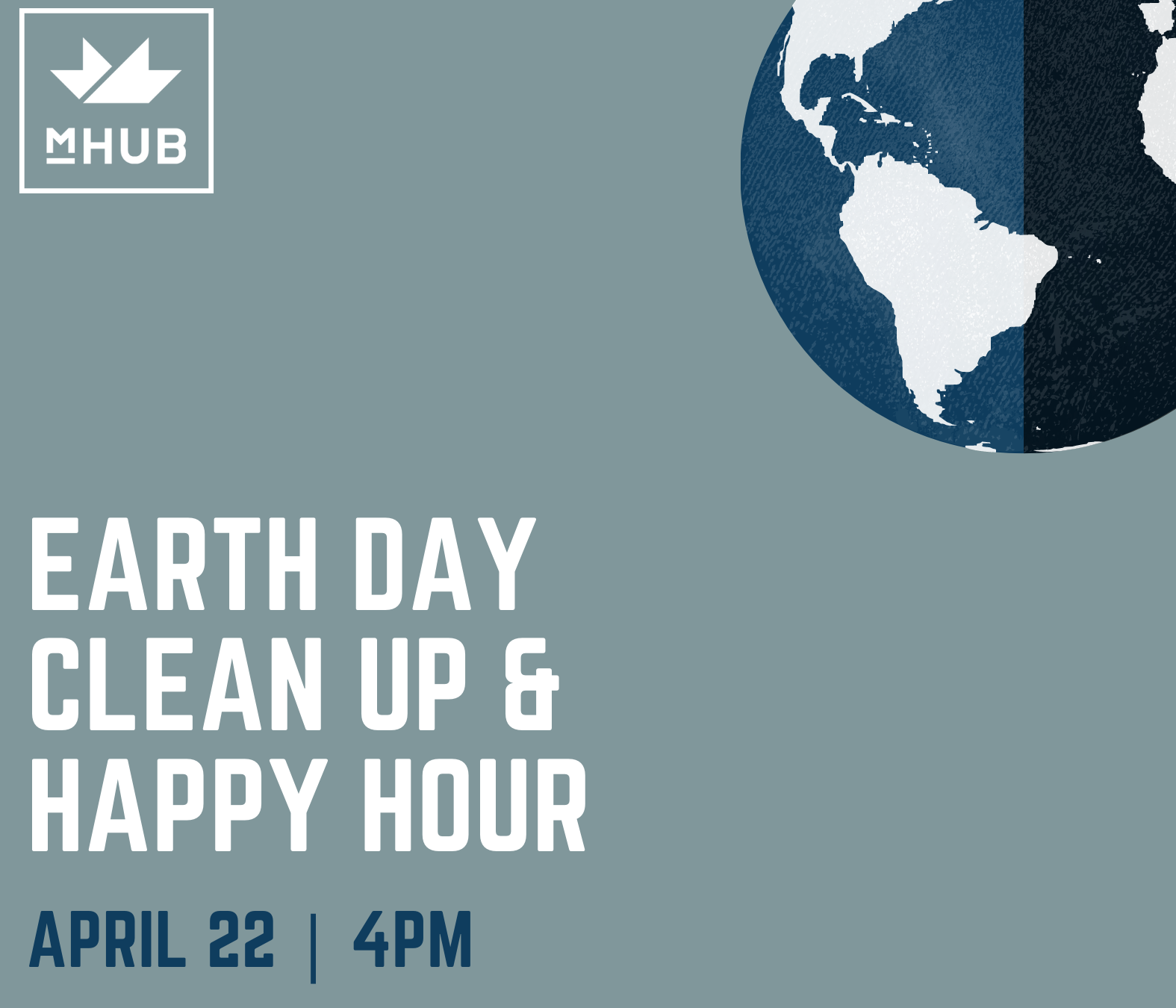 Earth Day Clean-Up & Happy Hour