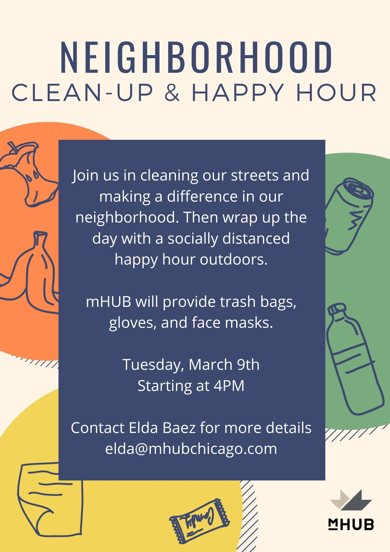 Neighborhood Clean Up and Happy Hour