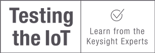 Keysight Technologies Presents: Measuring Basics in an IoT World