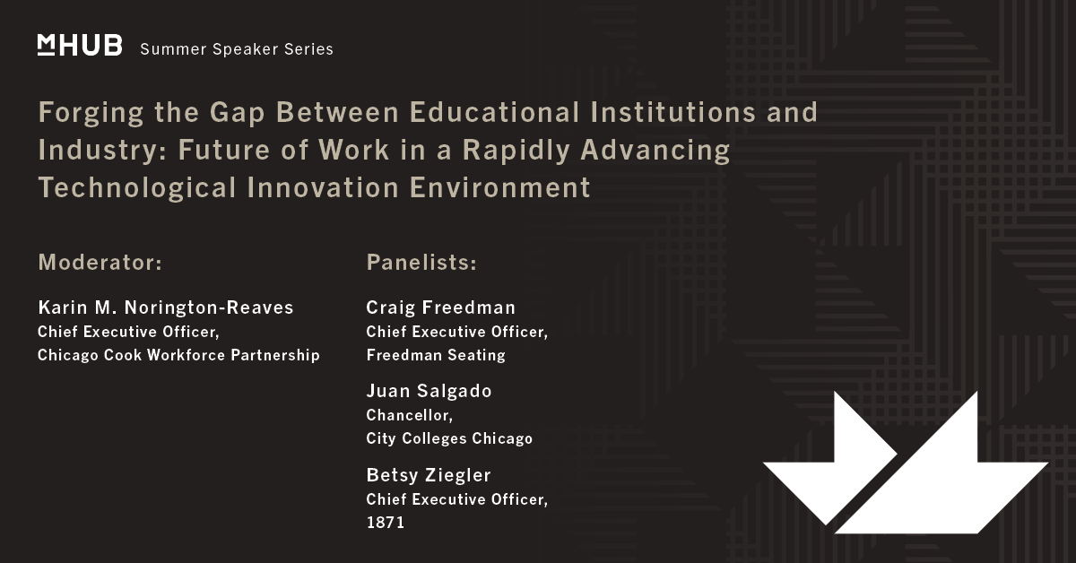 Forging the Gap Between Educational Institutions and Industry: Future of Work in a Rapidly Evolving Workplace and Advancing Technological Innovation Environment
