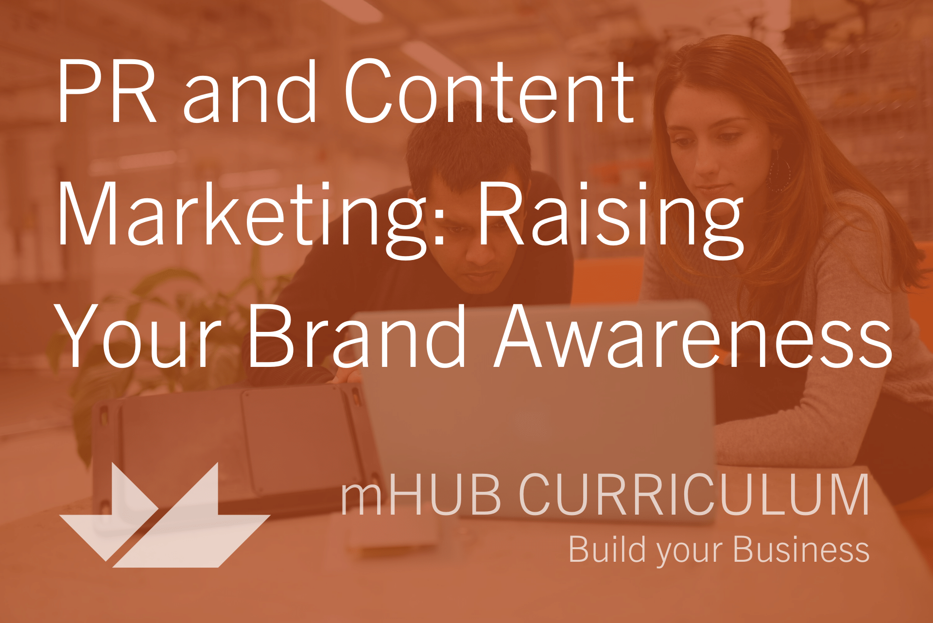 ONLINE: PR and Content Marketing: Raising Your Brand Awareness