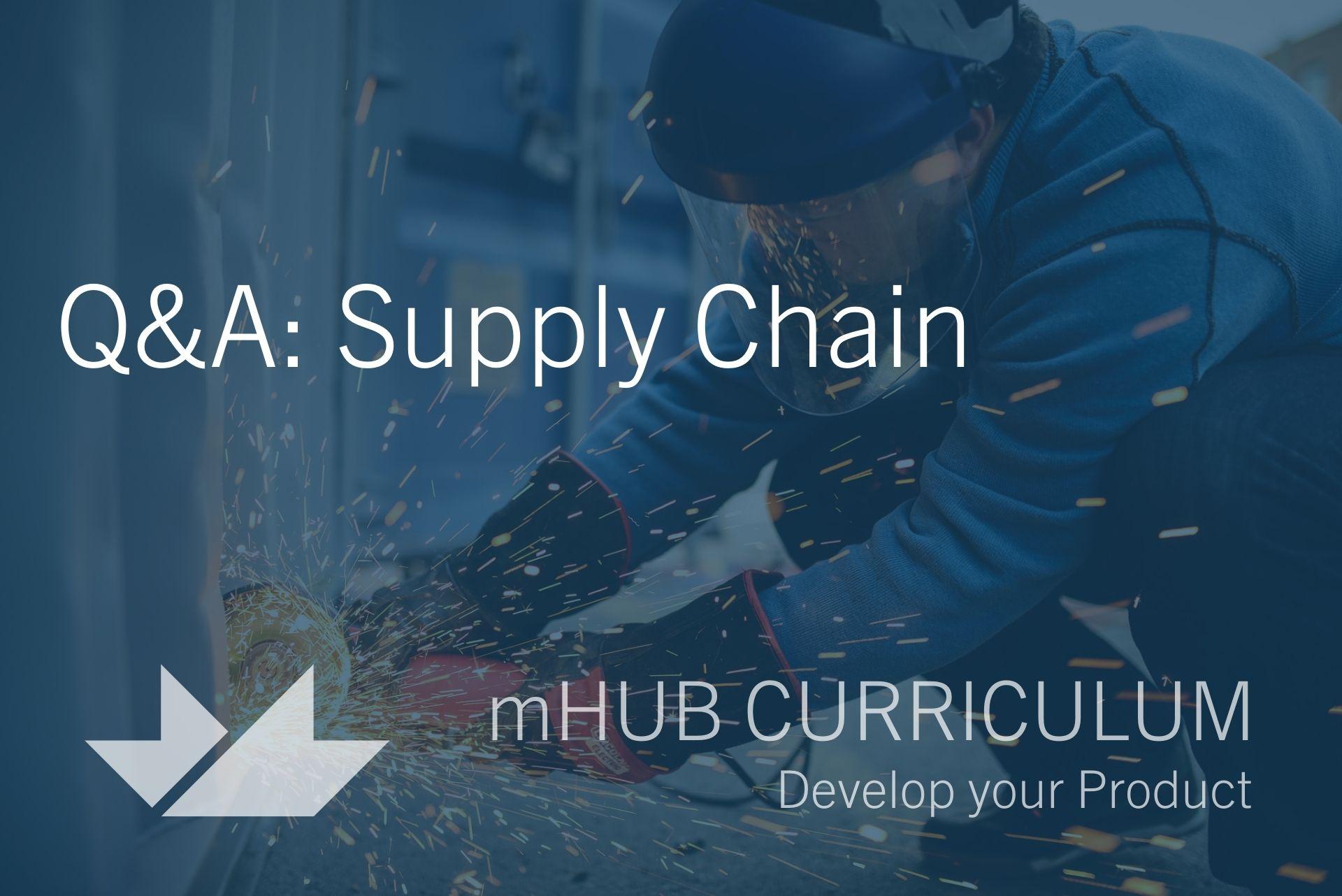 Q&A: Supply Chain