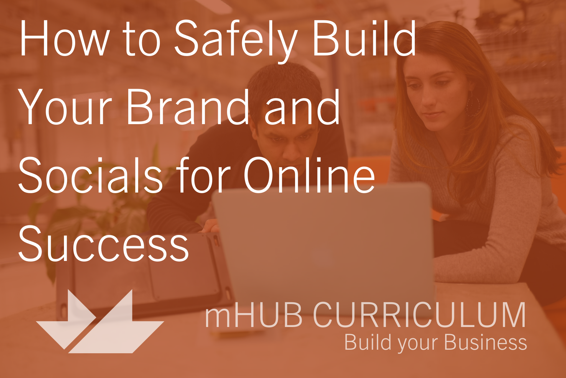 Lunch and Learn: How to Safely Build Your Brand and Socials for Online Success