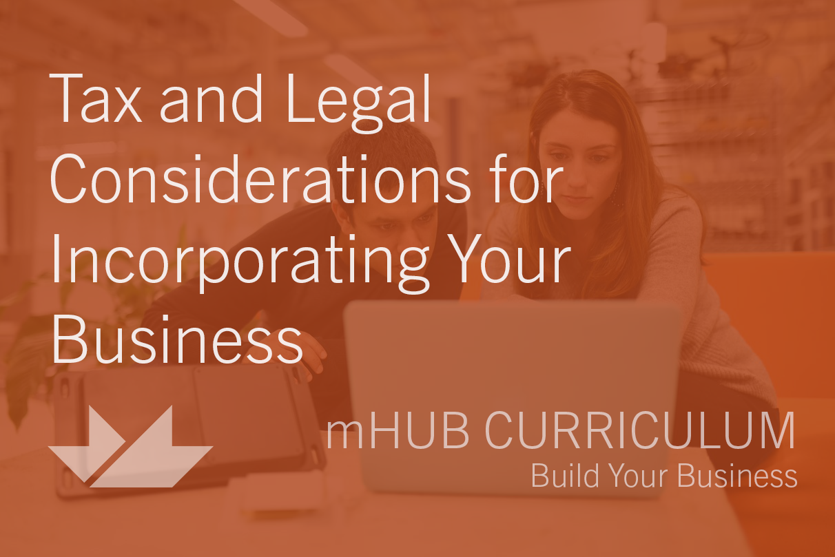 Tax and Legal Considerations for Incorporating your Business