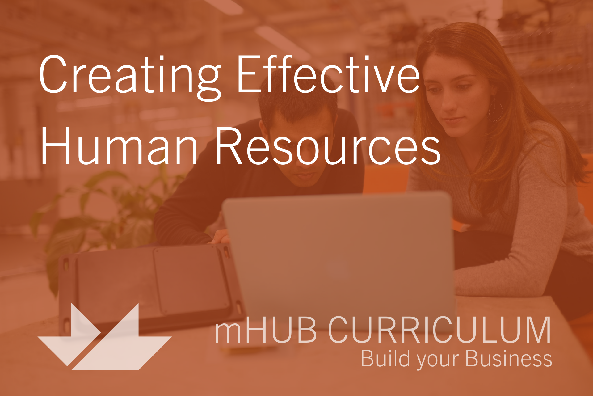 Creating Effective Human Resources