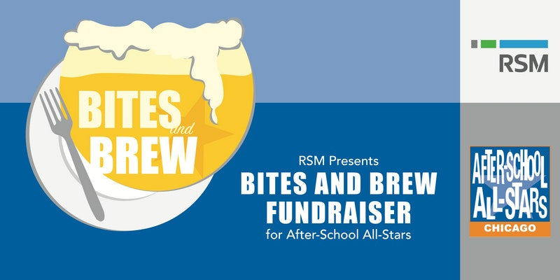 After-School All-Stars Chicago Presents: Bites and Brew Fundraiser