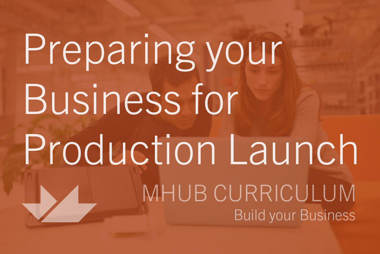 Preparing your Business for Production Launch